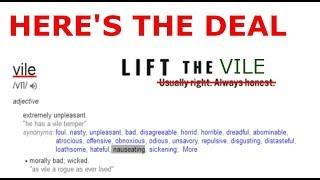 Lift The Vile