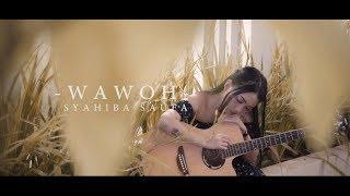 Download lagu Syahiba Saufa - Wawoh [OFFICIAL]