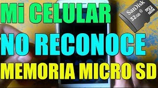 Mi CELULAR NO RECONOCE LA MEMORIA MICRO SD o TARJETA DE MEMORIA MICRO SD I 3 SOLUCIONES 2019