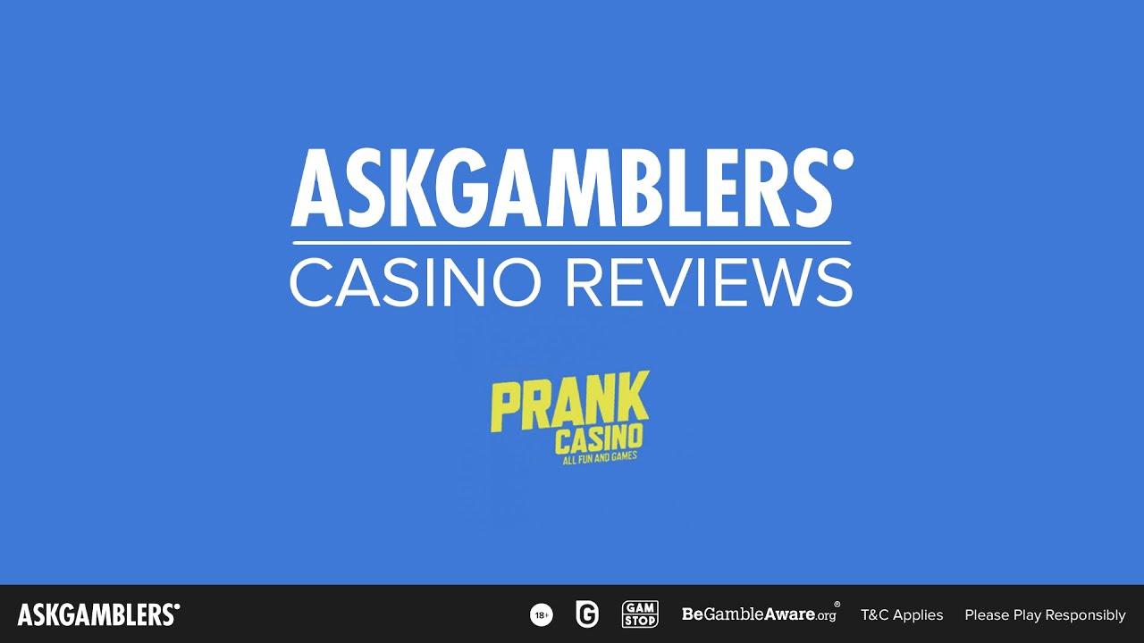 Prank Casino 2021 Review Games Askgamblers