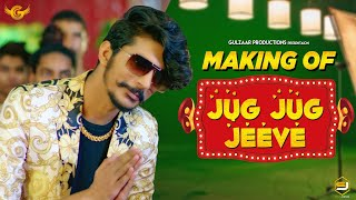 MAKING OF JUG JUG JEEVE : GULZAAR CHHANIWALA | LATEST HARYANAVI SONG 2020