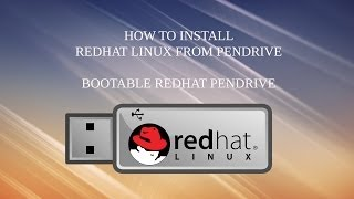 How to install redhat linux 6 from usb drive | Bootable Redhat usb