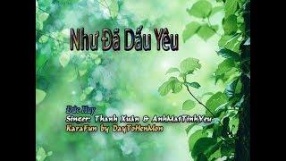 [Karaoke Demo] Như Đã Dấu Yêu - Đức Huy (Giọng Ca Thanh Xuan & AnhMatTinhYeu)