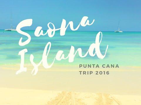 SAONA ISLAND | DOMINICAN REPUBLIC !!!