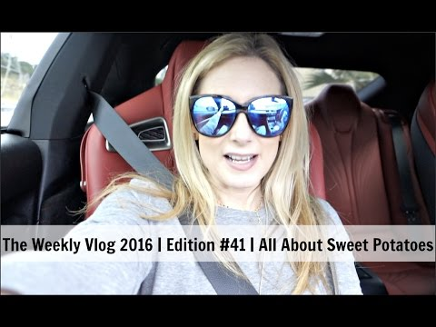 The Weekly Vlog 2016 | Edition #41 | All About Sweet Potatoes  | MsGoldgirl