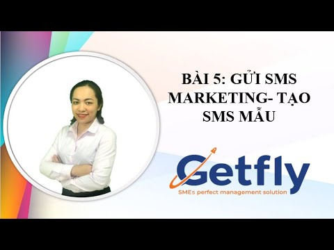 [Getfly 4.0] Bài học 5: Cách tạo SMS Brandname- tạo SMS mẫu