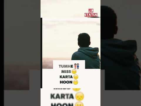 TUMHE Miss Karta Hoon....sad#status Full#scene WhatsApp#status....J.R STATUS