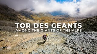 My First 200 Miler in the Italian Alps  TOR DES GEANTS