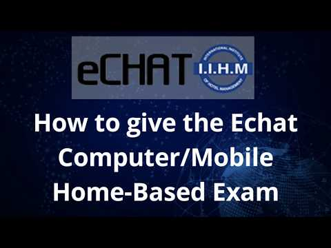 HOW TO TAKE THE E-CHAT EXAMINATION FROM THE COMFORT OF YOUR HOME   IIHM