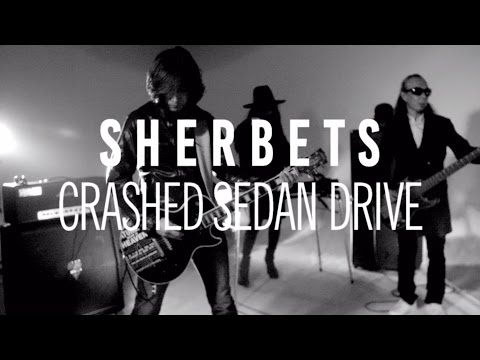 "SHERBETS ""Crashed Sedan Drive"" (Official Music Video)"