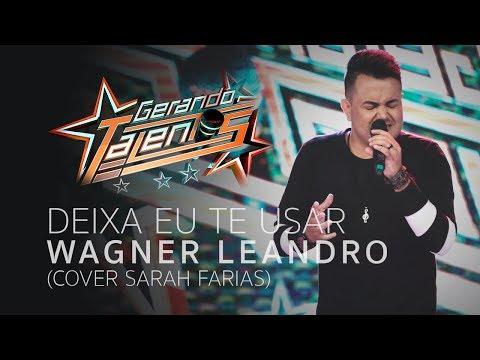 Sarah Farias - Deixa Eu Te Usar  Wagner Leandro