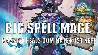Big Spell Mage   Big Heals after the Balance Patch
