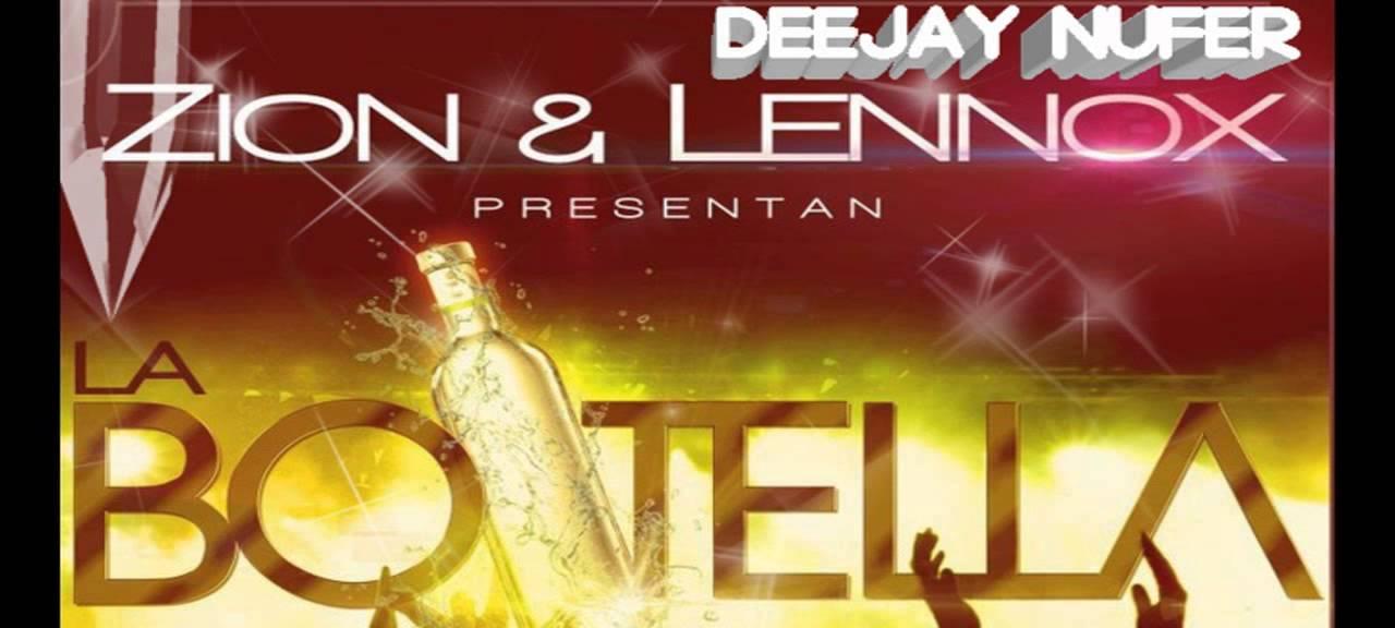 Zion & Lennox - La Botella (Dj Nufer Remix)
