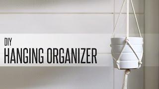 Diy Hanging Macrame Organizer