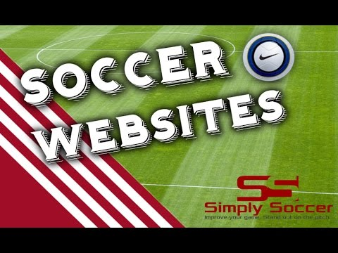 5 Useful Websites Every Soccer Player Should Know About - Simply Soccer