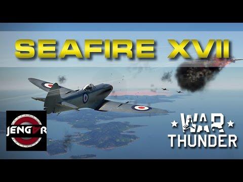 War Thunder Arcade: Seafire Mk XVII
