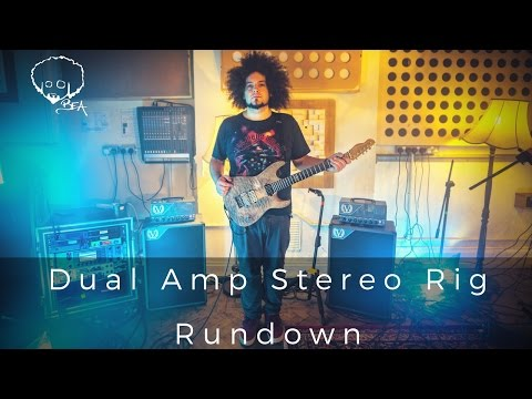 Dual Amp Stereo Rig Overview
