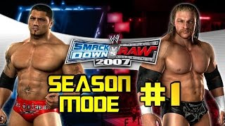 WWE Smackdown vs. Raw 2007 - Season Mode: EP1 - (Keepin