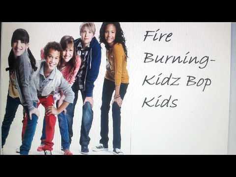 Fire Burning- Kidz Bop Kids