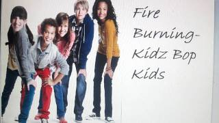 Fire Burning- Kidz Bop Kids