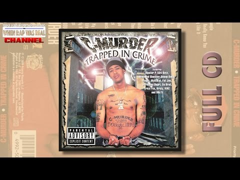 C-Murder - Trapped In Crime [Full Album] Cd Quality