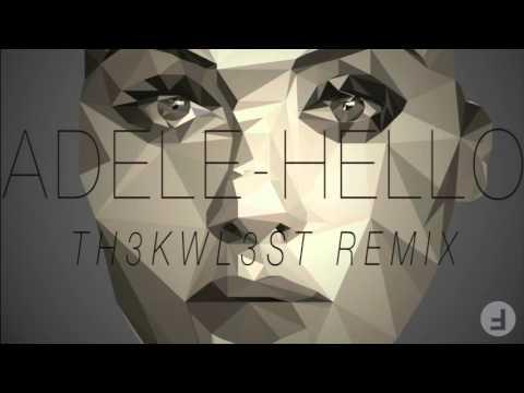Adele -Hello (TH3KWL3ST Trap Remix)
