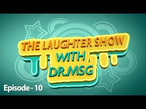 The Laughter Show with Dr MSG - Episode 10 | Saint Dr. MSG Insan | Honeypreet InsanKaynak: YouTube · Süre: 55 dakika53 saniye