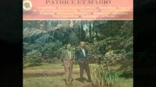 Patrice et Mario la valse des montagnes