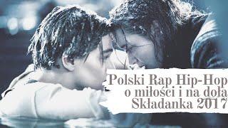 Baixar Polski Rap Hip-Hop o miłości i na doła Mix Składanka 2017 POBIERZ SKŁADANKĘ W OPISIE