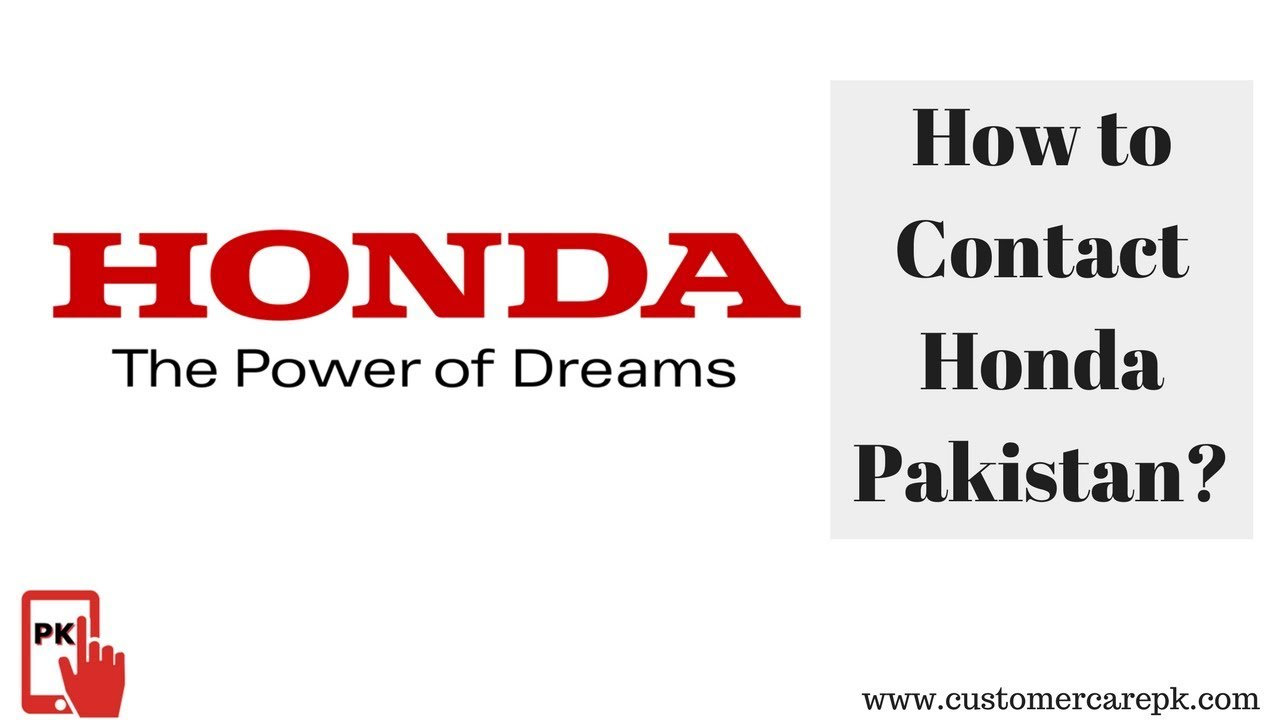 Honda Pakistan Customer Care Number, Head Office Address, Email ID, Website