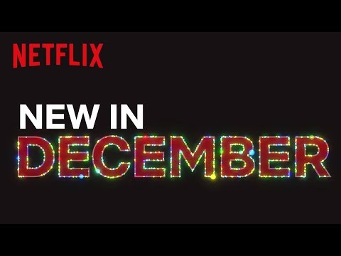 New to Netflix UK & IRL | December | Netflix