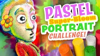 PASTEL PORTRAIT CHALLENGE! - Crazy Colors - Super-Bloom Effect!!