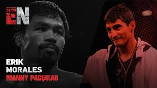 Erik Morales On Seeing Manny Pacquiao For First Time In 13 Years Talks Keith Thurman