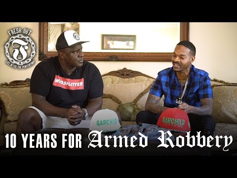 10 years for Armed Robbery - Fresh Out: Life After the Penitentiary