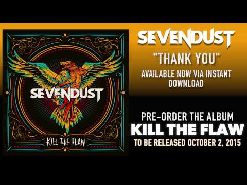SEVENDUST - Thank You (Official Audio)
