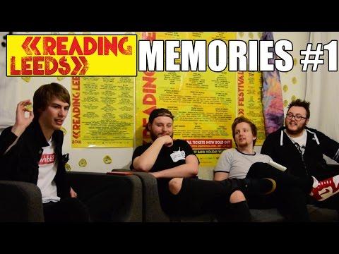 READING & LEEDS FESTIVAL - BEST MEMORIES #1