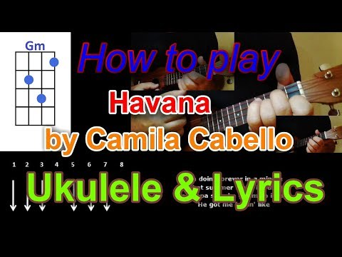 How to play Havana by Camila Cabello Ukulele Cover