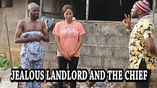 Jealous LandLord and Chief IMO - Chief Imo Comedy