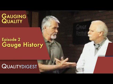 Gauging Quality, Episode 2 - Gauge History