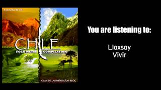 Llaxsay - Vivir [Folk Metal Compilation Chile]