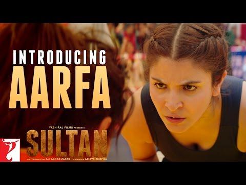 Sultan Teaser 2 | Introducing Aarfa | Salman Khan | Anushka Sharma | Releasing on 06th July, 2016