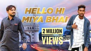 HELLO HI MIYA BHAI | KUKATPALLY JAHANGIR BHAI | AFROZ ALI | ADIL BAKHTAWAR  | OFFICIAL SONG