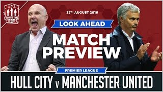 Hull City Vs Manchester United | PREVIEW