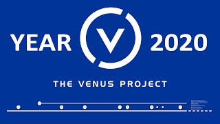 The Venus Project Agenda for Year 2020