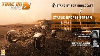 Take On Mars: Status Update Livestream