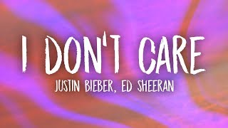 Ed Sheeran & Justin Bieber - I Don't Care (Lyrics) MP3