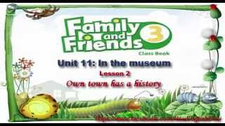 Unit 11 In The Museum Lesson 2 | Family and Friends 3