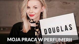 Praca w perfumerii DOUGLAS: ZAROBKI, premie, prezenty, klienci