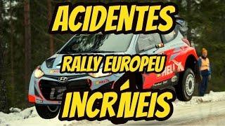 Acidentes Incríveis - Rally Europeu