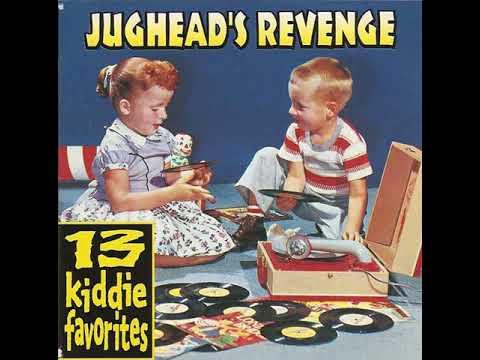 Jugheads Revenge 13 Kiddie Favorites LP